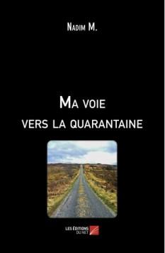ma-voie-vers-la-quarantaine-nadim-m